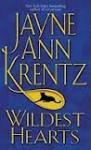 Wildest Hearts - Jayne Ann Krentz, Mary Peiffer