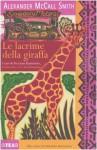 Le lacrime della giraffa - Stefania Bertola, Alexander McCall Smith