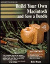 Build Your Own Macintosh and Save a Bundle - Bob Brant