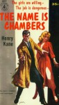 The Name is Chambers - Henry Kane