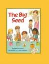 The Big Seed - Ellen Howard, Lillian Hoban