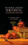 Lesehunger - Ein Bücher-Menu in 12 Gängen - Hanns-Josef Ortheil