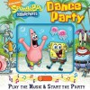SpongeBob SquarePants Dance Party Book and Music Mover - Reader's Digest Association