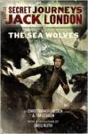 The Sea Wolves - Christopher Golden, Tim Lebbon, Greg Ruth