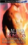 Alpha Romeos - Rhyannon Byrd, Madison Hayes