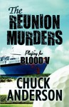The Reunion Murders: Playing for Blood V - Chuck Anderson
