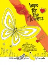 Hope for the Flower: With Cassette - Trina Paulus