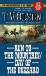 Run To The Mountain / Day Of The Buzzard - Theodore V. Olsen