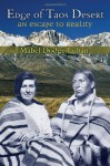 Edge of Taos Desert: An Escape to Reality - Mabel Dodge Luhan, John Collier Jr., Lois Palken Rudnick