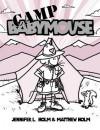 Camp Babymouse - Jennifer L. Holm, Matthew Holm