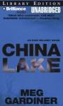 China Lake (Evan Delaney #1) - Meg Gardiner, Tanya Eby