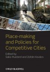 Place-Making and Policies for Competitive Cities - Sako Musterd, Zoltán Kovács