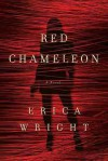 The Red Chameleon - Erica Wright