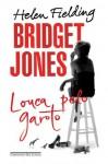 Bridget Jones: Louca pelo garoto (Portuguese Edition) - Ana Ban, Helen Fielding, Julia Romeu, Renato Prelorentzou