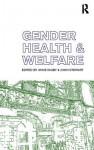 Gender, Health and Welfare - Anne Digby, John Stewart