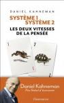 Système 1 / Système 2: Les deux vitesses de la pensée (ESSAIS) (French Edition) - Daniel Kahneman, Raymond Clarinard