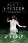 Willing - Scott Spencer