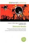 Metroid Media - Agnes F. Vandome, John McBrewster, Sam B Miller II
