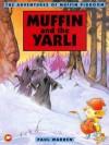 Muffin and the Yarli (Adventures of Muffin Pigdoom) - Paul Warren