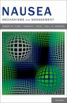 Nausea: Mechanisms and Management - R. M. Stern, Paul Andrews, Kenneth L. Koch