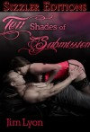 Ten Shades of Submission - Jim Lyon