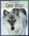 Gray Wolf - Barbara A. Somervill