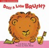 Does a Lion Brush?: Blue Apple Books (Early Experiences) - Fred Ehrlich, Emily Bolam