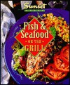 Fish and Seafood on the Grill - Sunset Books, Sunset Books, Carolyn Jackson