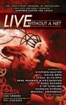 Live Without a Net - Lou Anders, David Brin, S.M. Stirling, Pat Cadigan