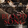 Blood Song - Anthony Ryan, Steven Brand