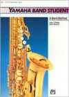 Yamaha Band Student, Bk 3: E-Flat Alto Saxophone - John Kinyon, John O'Reilly