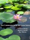 Zen Commentaries on the Lotus Sutra - Nichiren Shonin, Shunryu Suzuki, Roy Melvyn