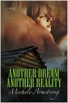 Another Dream, Another Reality - Mechele Armstrong