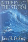 In the Eye of the Storm - John H. Groberg