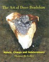 The Art of Dove Bradshaw: Nature, Change, and Indeterminacy - Thomas McEvilley, John Cage