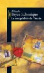 La Amigdalitis de Tarzán - Alfredo Bryce Echenique