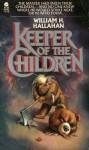 Keeper of the Children - William H. Hallahan