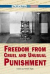 Freedom From Cruel And Unusual Punishment - Kristin O'Donnell Tubb