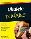 Ukulele For Dummies, Enhanced Edition (Kindle Edition with Audio/Video) - Alistair Wood