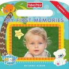 Fisher-Price: My First Memories: An Early Album - Jodi Huelin, Betsy Veness