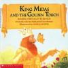King Midas and the Golden Touch - Freya Littledale, Daniel Horne