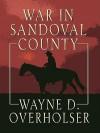 War in Sandoval County - Wayne D. Overholser