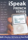 iSpeak French Verbs - Alex Chapin, Nancy O'Connor