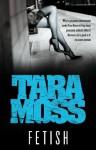 Fetish (Makedde Vanderwall) - Tara Moss