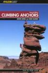 Climbing Anchors, 2nd - John Long, Bob Gaines