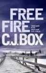 Free Fire - C.J. Box