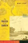 The Pagoda in the Garden - Wendy Lesser