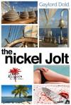 The Nickel Jolt (The Jack Kilgore Key West Series) - Gaylord Dold