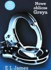 Nowe Oblicze Greya - E L James
