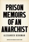 Prison Memoirs of an Anarchist - Alexander Berkman, Barry Pateman